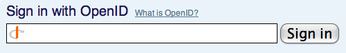 a typical OpenID log-in form.  Look for the OpenID logo.